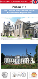 Package 4: St Gertrude's Collegiate Church and the Chateau of Bois-Seigneur-Isaac
