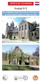 Forfait 5: De Collégiale Sainte Gertrude van Nivelles en de Cisterciënzerabdij van Villers-la-Ville