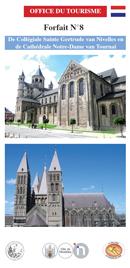 Forfait 8: De Collégiale Sainte Gertrude van Nivelles en de Cathédrale Notre-Dame van Tournai